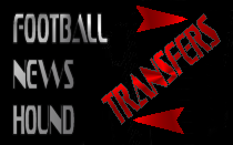 Transfers News Hound
